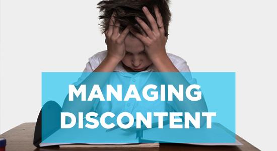 Managing Discontent