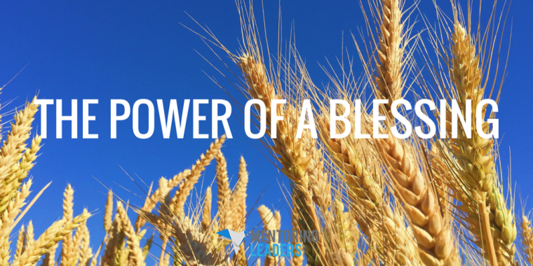 Mentoring Leaders - The Power of a Blessing