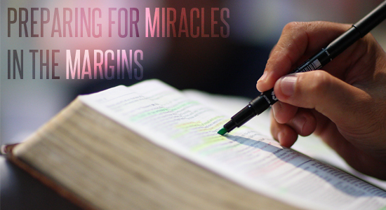 Preparing for Miracles in the Margins