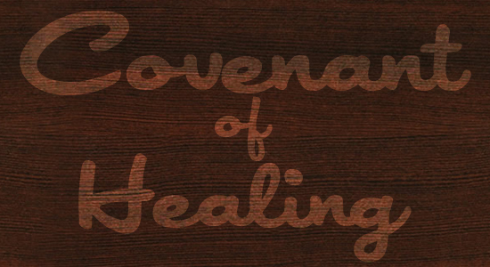 The Covenant of Healing