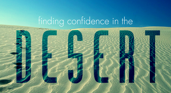 Finding Confidence in the Desert