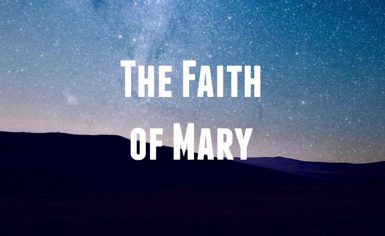 12-23 The Faith of Mary