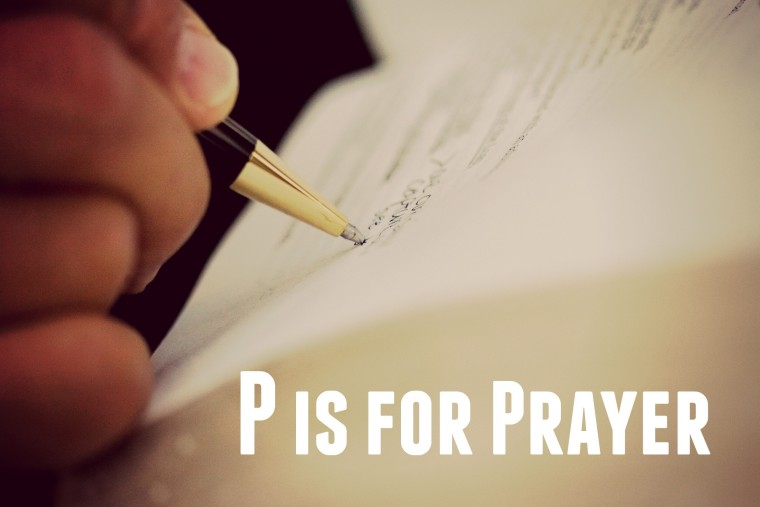 P is for Prayer