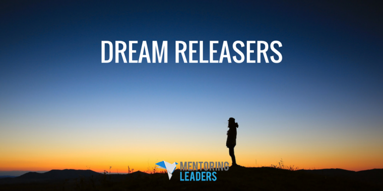 Dream Releasers - Mentoring Leaders