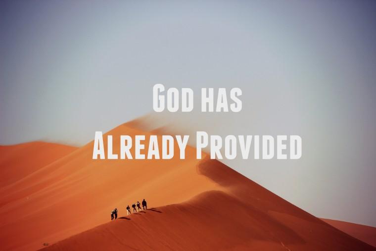 God Has Already Provided