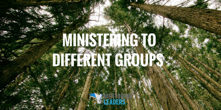 Ministering to Different Groups