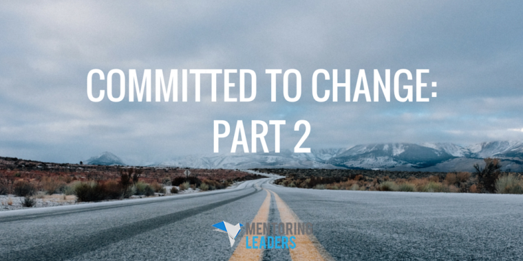 Mentoring Leaders - Committed to Change Part 2 (1)