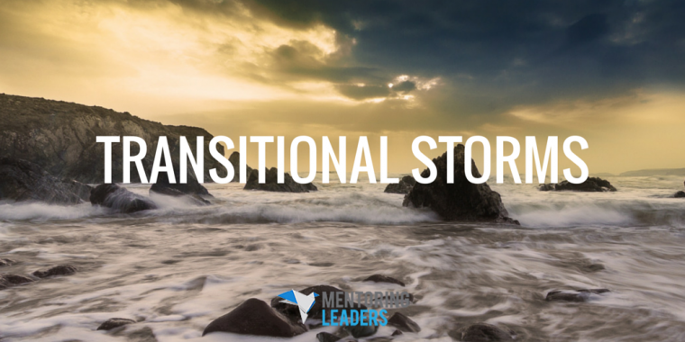 Mentoring Leaders - Transitional Storms