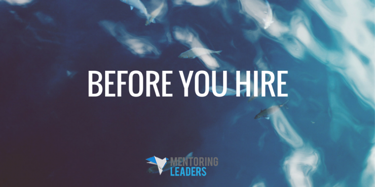 Mentoring Leaders - Before You Hire (1)