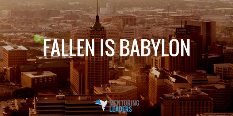 Mentoring Leaders - FALLEN IS BABYLON (1)
