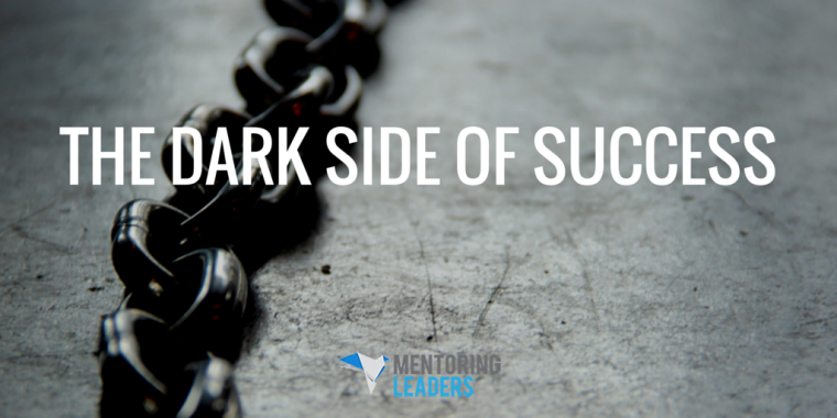 Mentoring Leaders - The Dark Side of Success