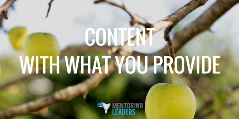 Mentoring Leaders - Content with what you provide
