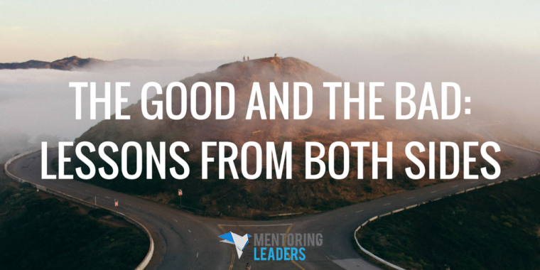Mentoring Leaders - The Good and the Bad