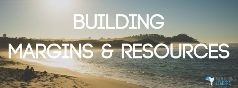 Building Margins & Resources