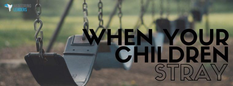 WHEN YOUR CHILDREN